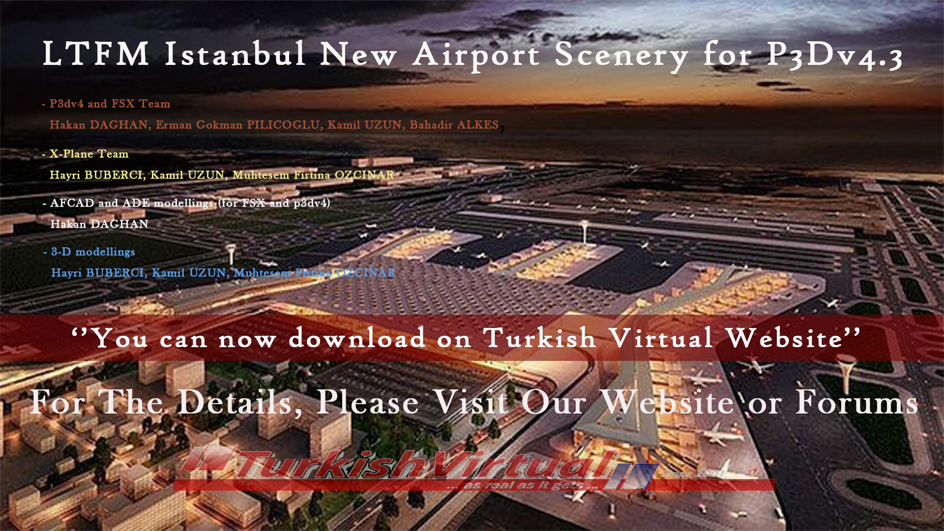 Turkish Virtual Forum - View topic - LTFM Istanbul New Airport