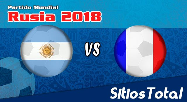 Ver Argentina vs Francia en Vivo – Mundial Rusia 2018