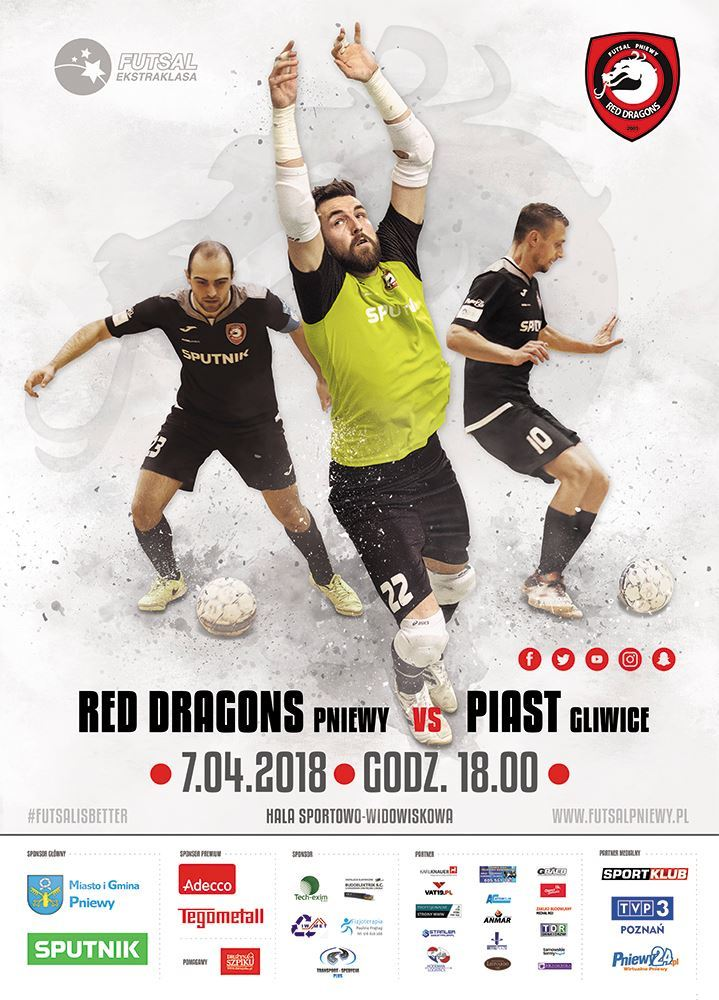 Red Dragons Pniewy – Piast Gliwice