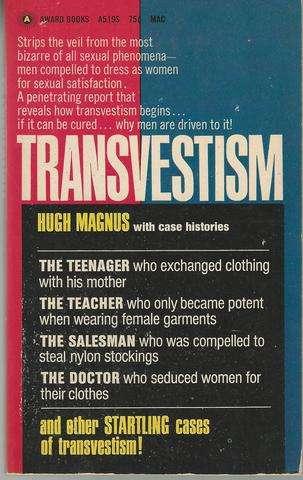 Transvestism (Teenager, Teacher, Salesman, Doctor) Mass Market Paperback, Hugh Magnus