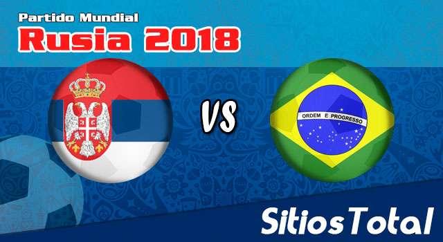 Ver Serbia vs Brasil en Vivo – Mundial Rusia 2018