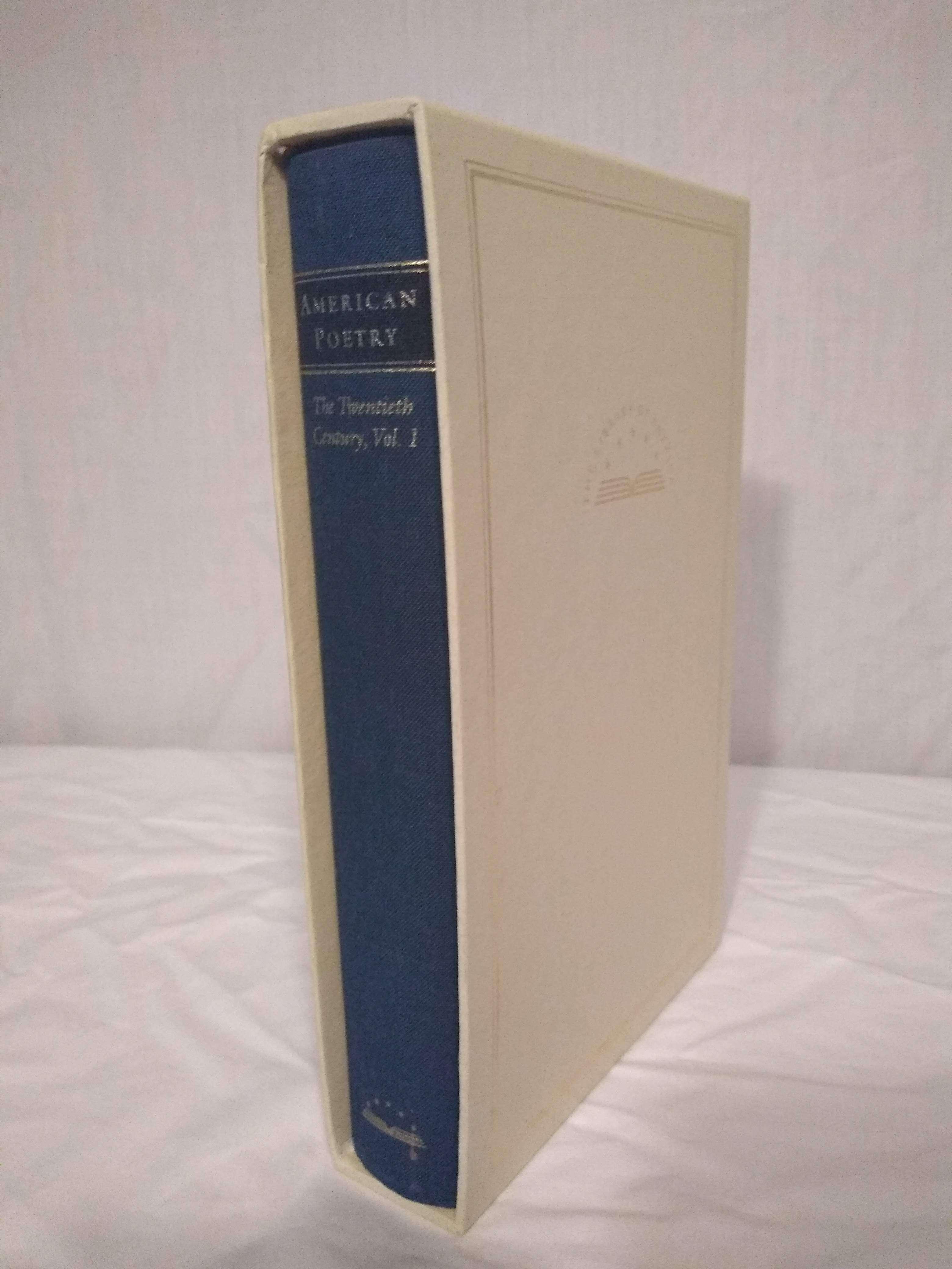American Poetry : The Twentieth Century, Volume 1 : Henry Adams to Dorothy Parker