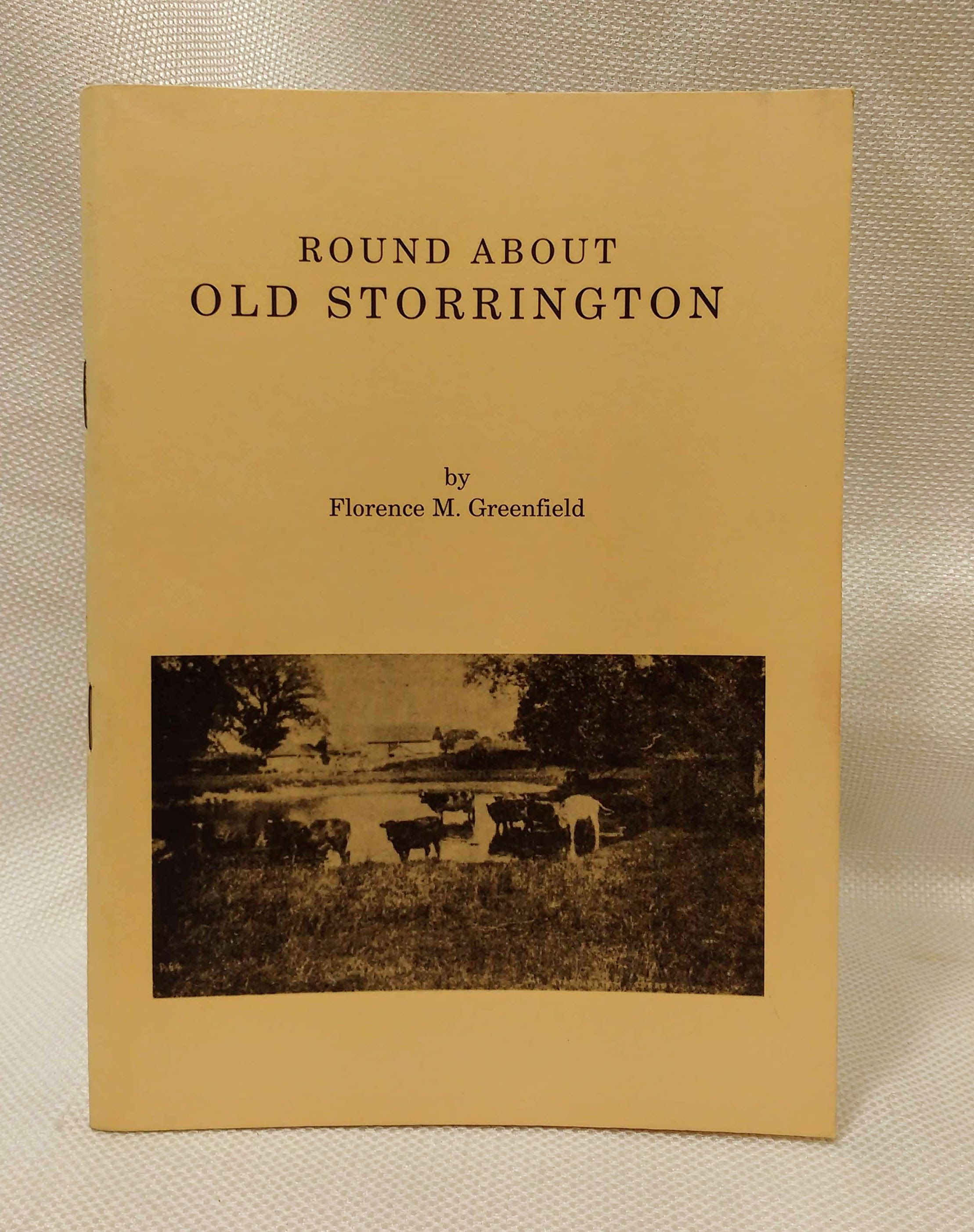 Round About Old Storrington, Greenfield, Florence M.