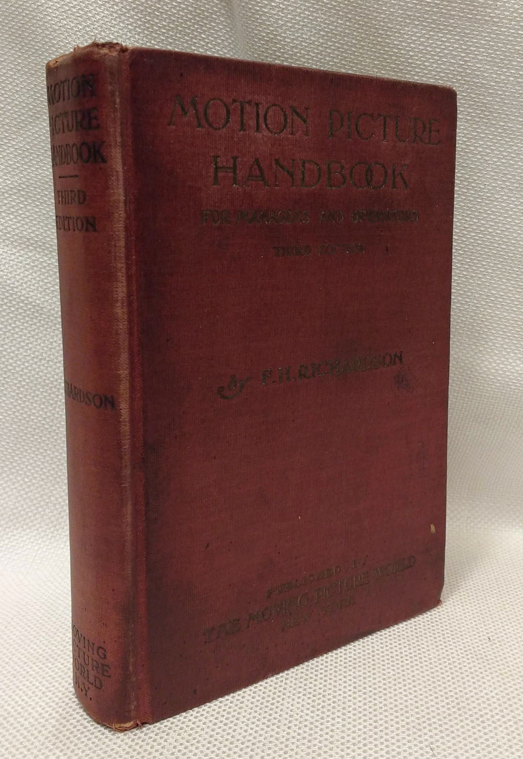 Motion Picture Handbook For Managers and Operators (Third Edition), Richardson, F. H.