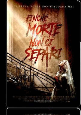 Finché Morte Non Ci Separi (2019).mkv MD AC3 720p HDRip - iTA