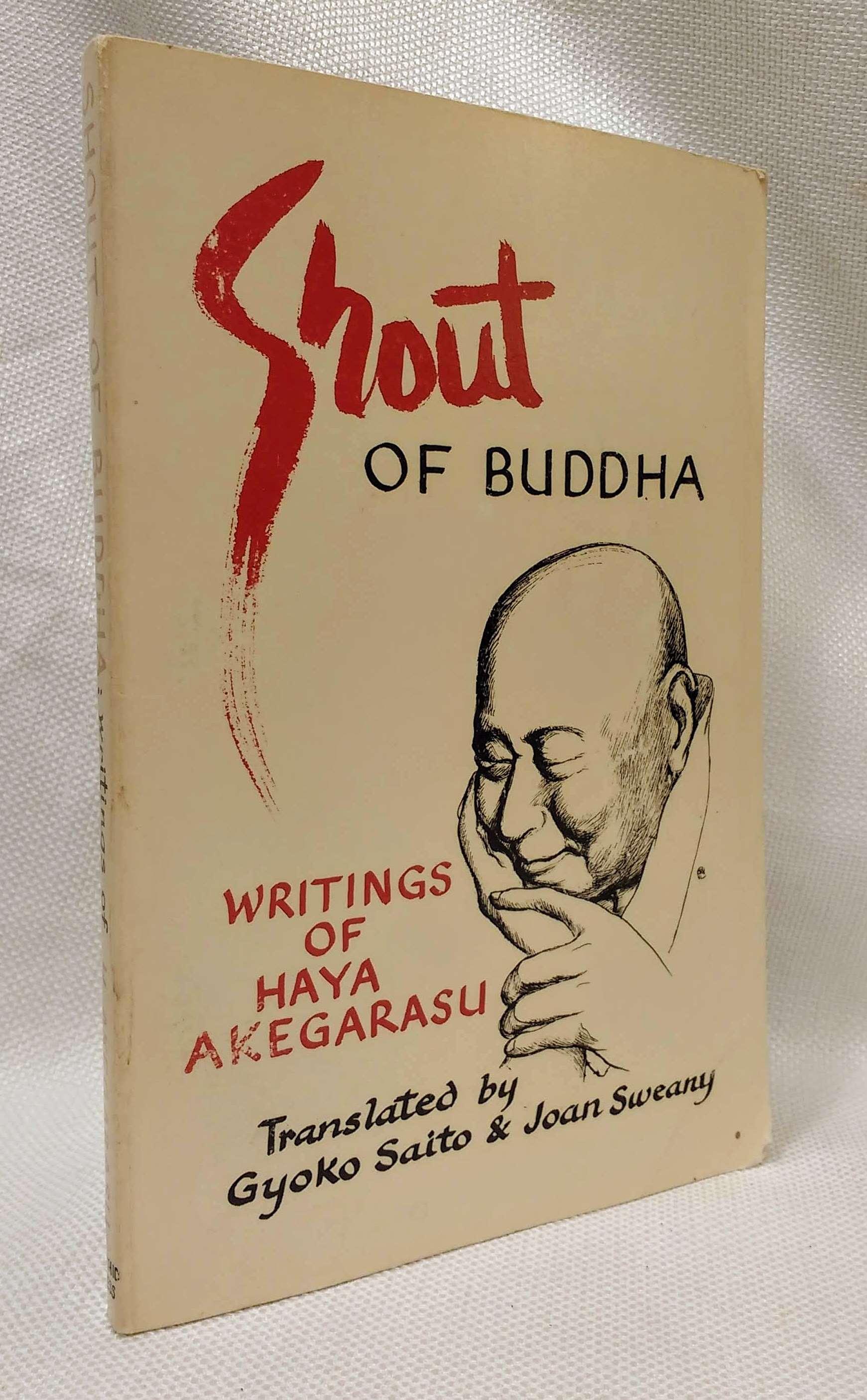 Shout of Buddha: Writings of Haya Akegarasu, Akegarasu, Haya
