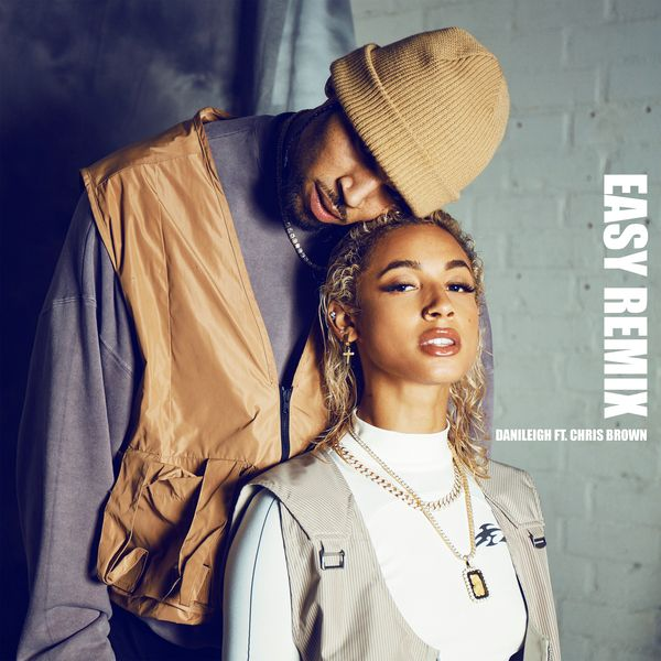 DaniLeigh & Chris Brown – Easy (Remix)