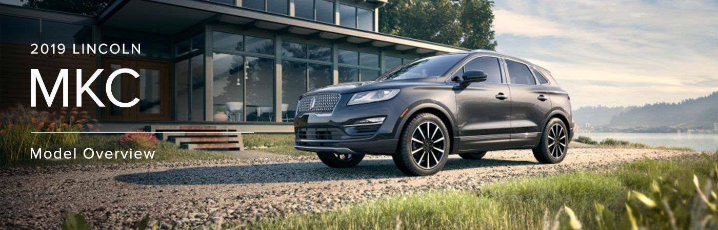 2019 Lincoln MKC Model Overview at Joe Rizza Lincoln