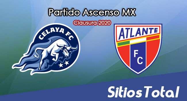 Ver Celaya vs Atlante en Vivo – Ascenso MX en su Torneo de Clausura 2020