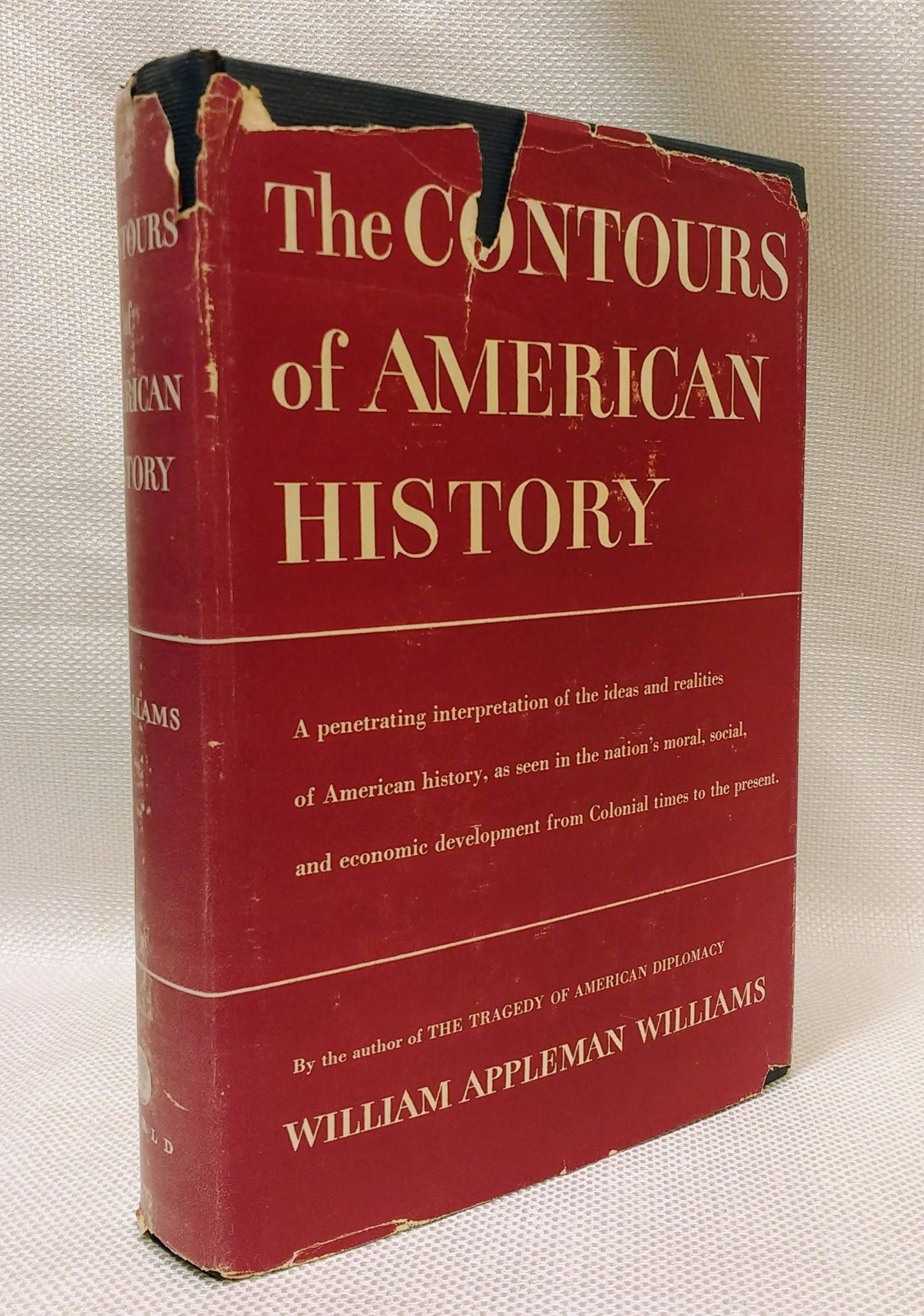 The Contours of American History, Williams, William Appleman
