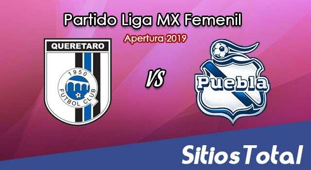 Ver Querétaro vs Puebla en Vivo – Liga MX Femenil – Apertura 2019 – Jueves 22 de Agosto del 2019