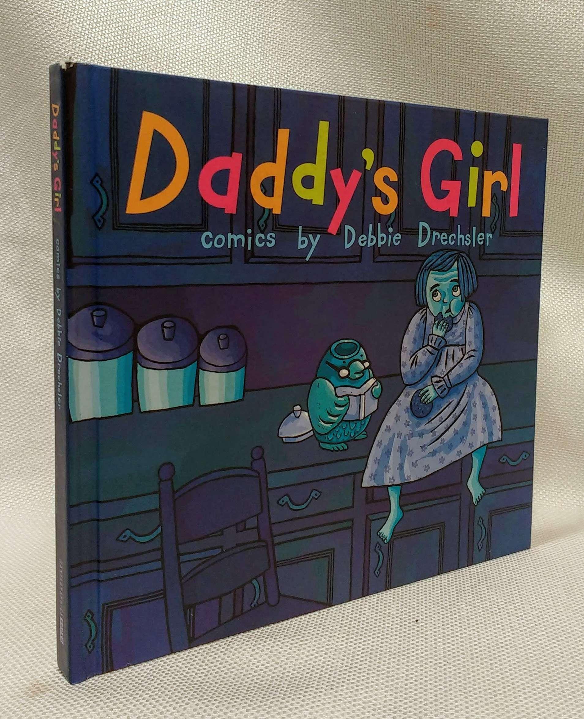 Daddy's Girl, Drechsler, Debbie