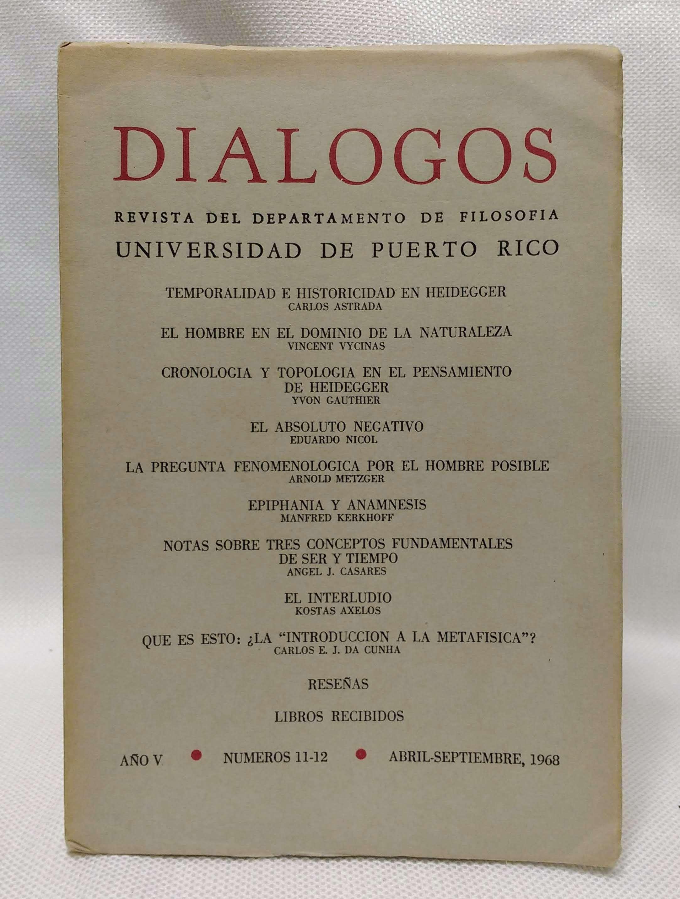 Dialogos: Revista del departamento de filosofia (Universidad de Puerto Rico), Año V, Num. 11-12, abril-septiembre 1968, Schajowicz, Ludwig [Editor]