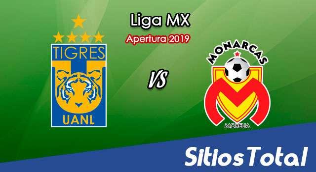 Ver Tigres vs Monarcas Morelia en Vivo – Apertura 2019 de la Liga MX