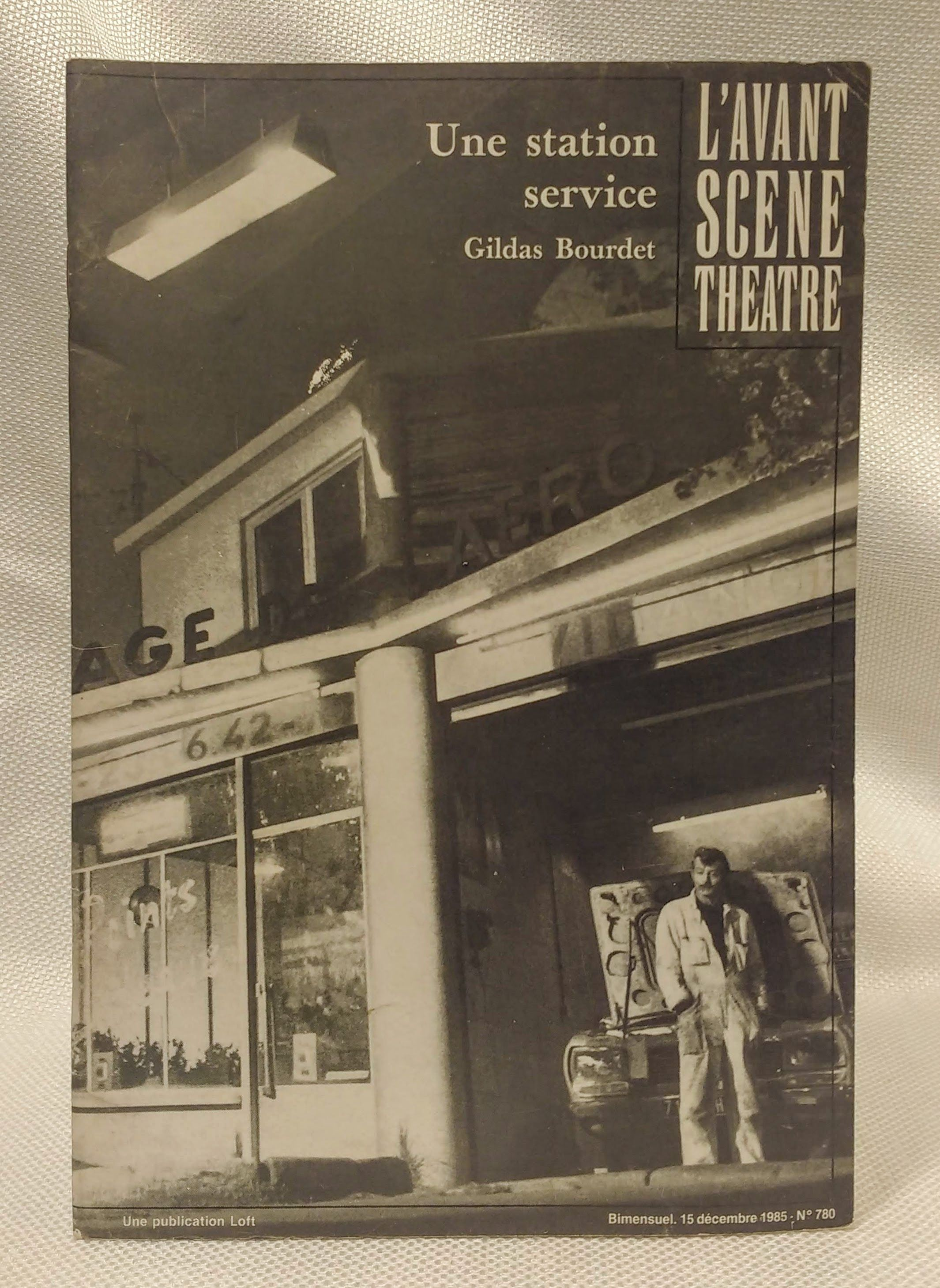 Une station service: Comedie (French Edition), Bourdet, Gildas
