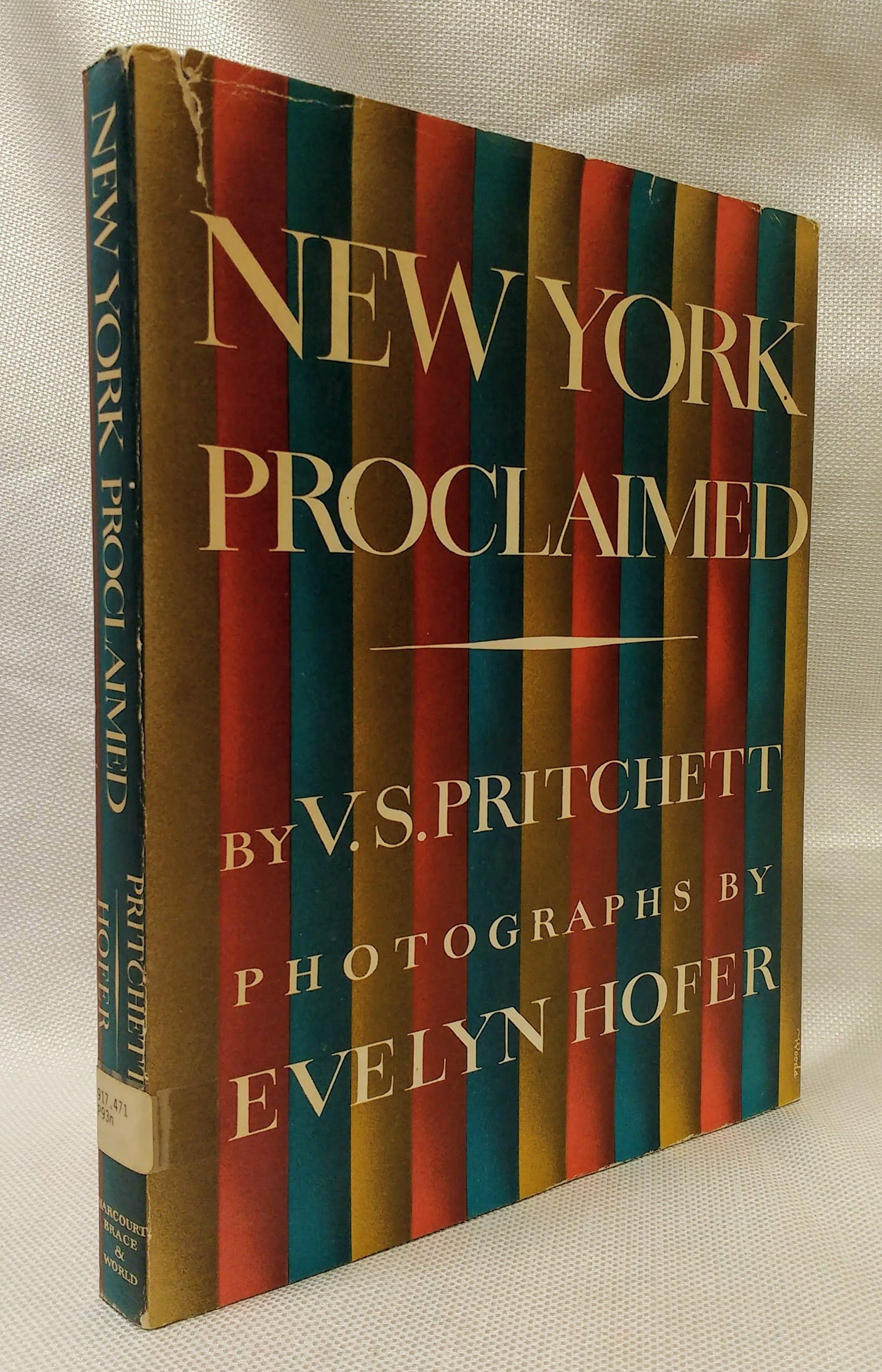 New York Proclaimed, V.S. Pritchett; Evelyn Hofer [Photographer]