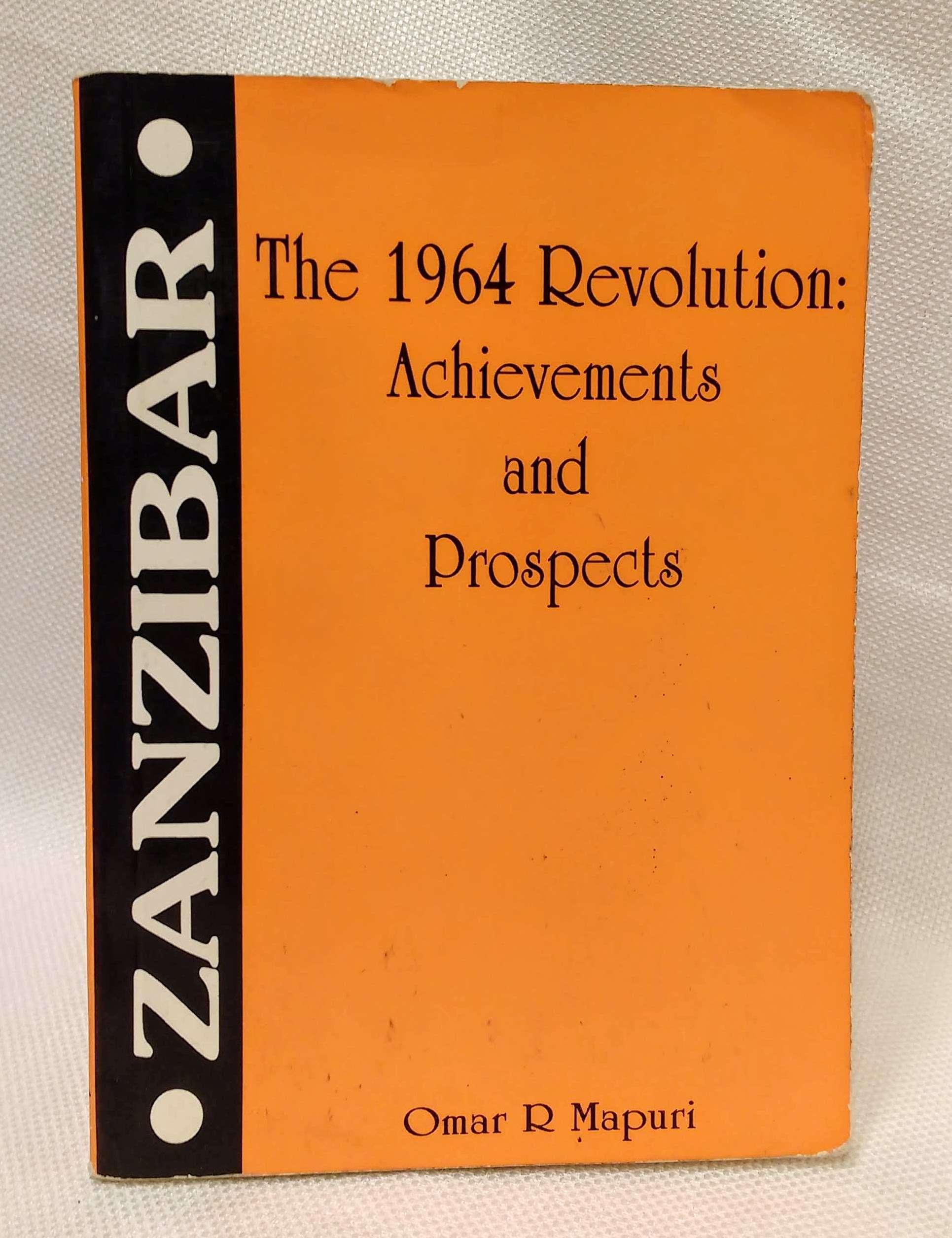 Zanzibar: The 1964 Revolution, Mapuri, Omar R.