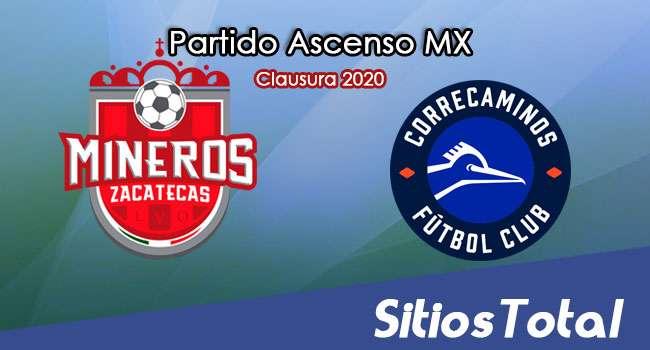 Ver Mineros de Zacatecas vs Correcaminos en Vivo – Ascenso MX en su Torneo de Clausura 2020