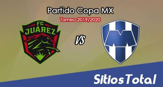 FC Juarez vs Monterrey en Vivo – Partido Ida – Semifinal – Copa MX – Miércoles 4 de Marzo del 2020