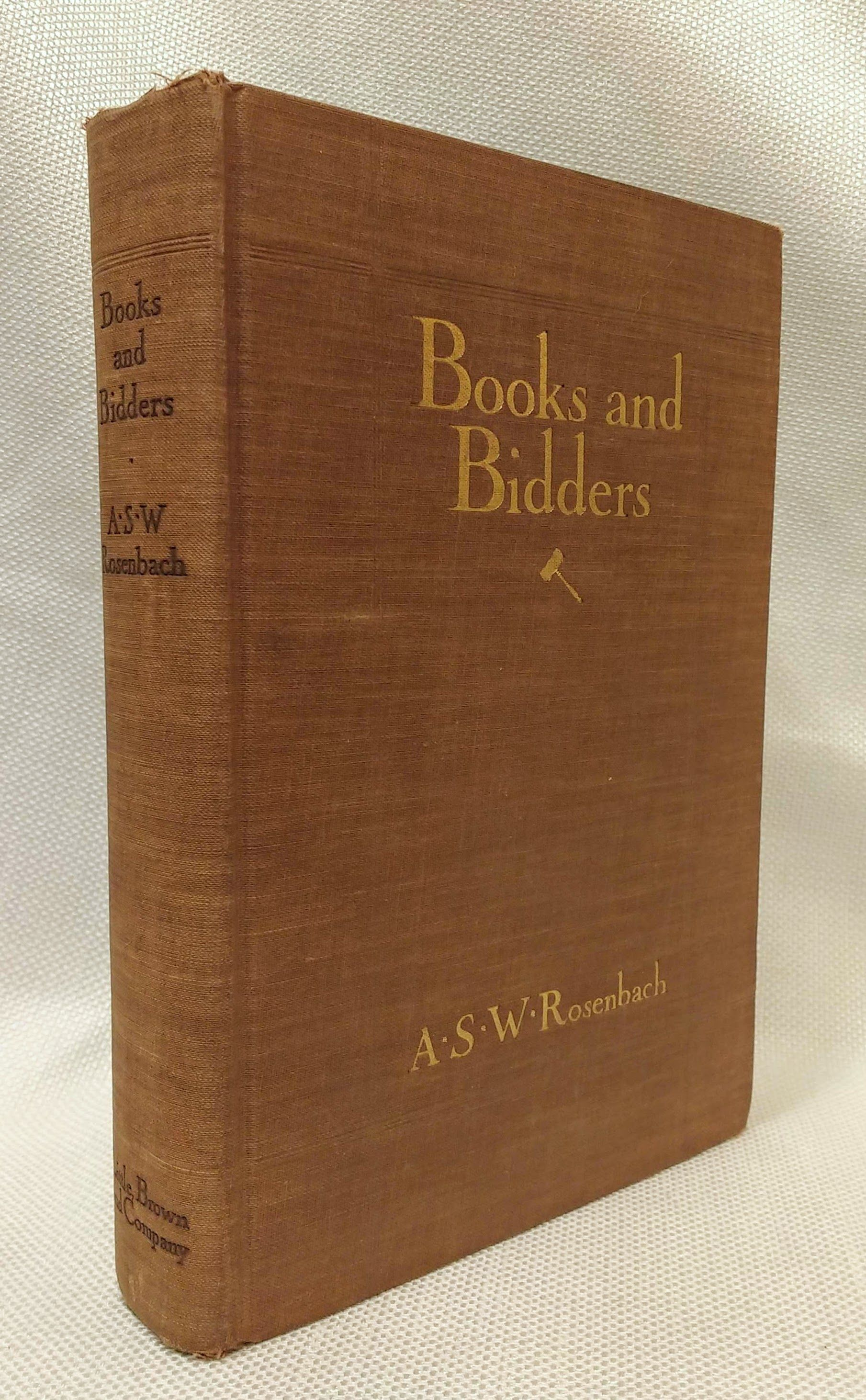 Books and Bidders:  The Adventures of a Bibliophile, Rosenbach, A. S. W.