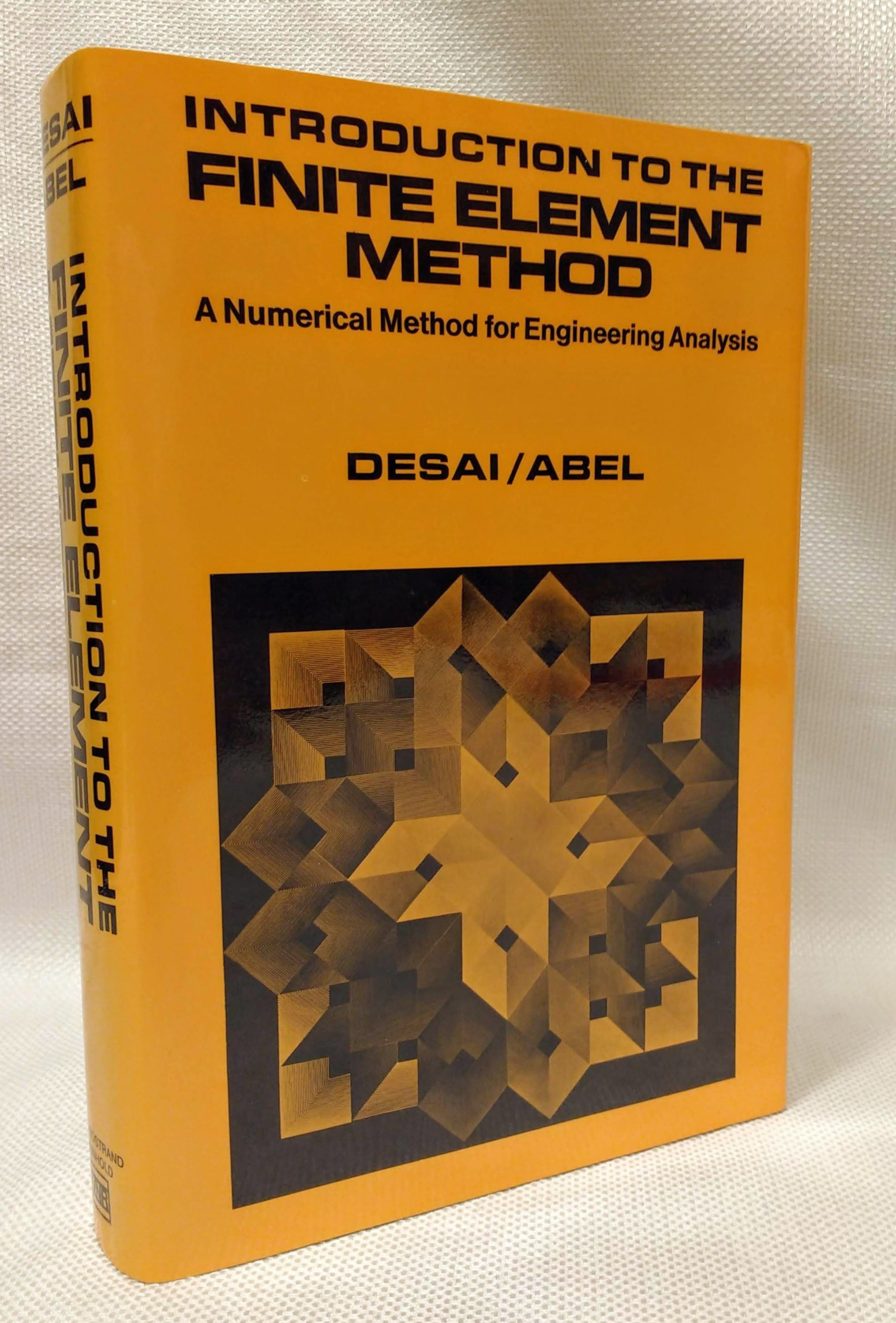 Introduction to the Finite Element Method: A Numerical Method for  Engineering Analysis, Desai, C.