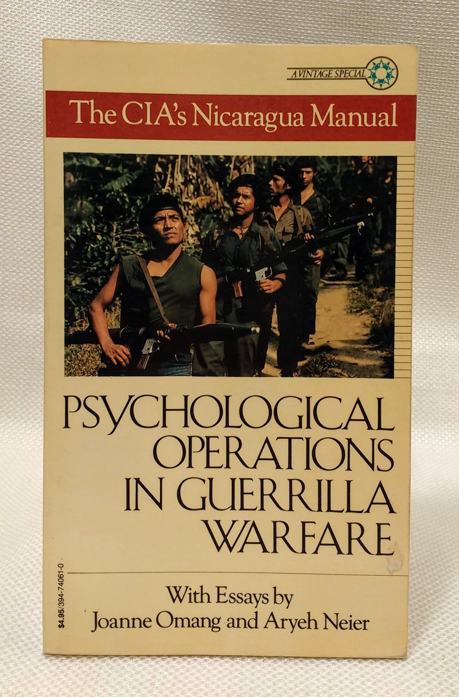 Psychological Operations in Guerrilla Warfare: The CIA's Nicaragua Manual, Tayacan; Joanne Omang; Aryeh Neier