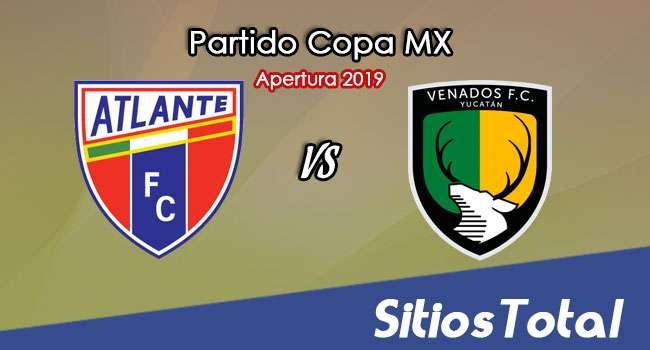 Atlante vs Venados en Vivo – Copa MX – Martes 5 de Noviembre del 2019