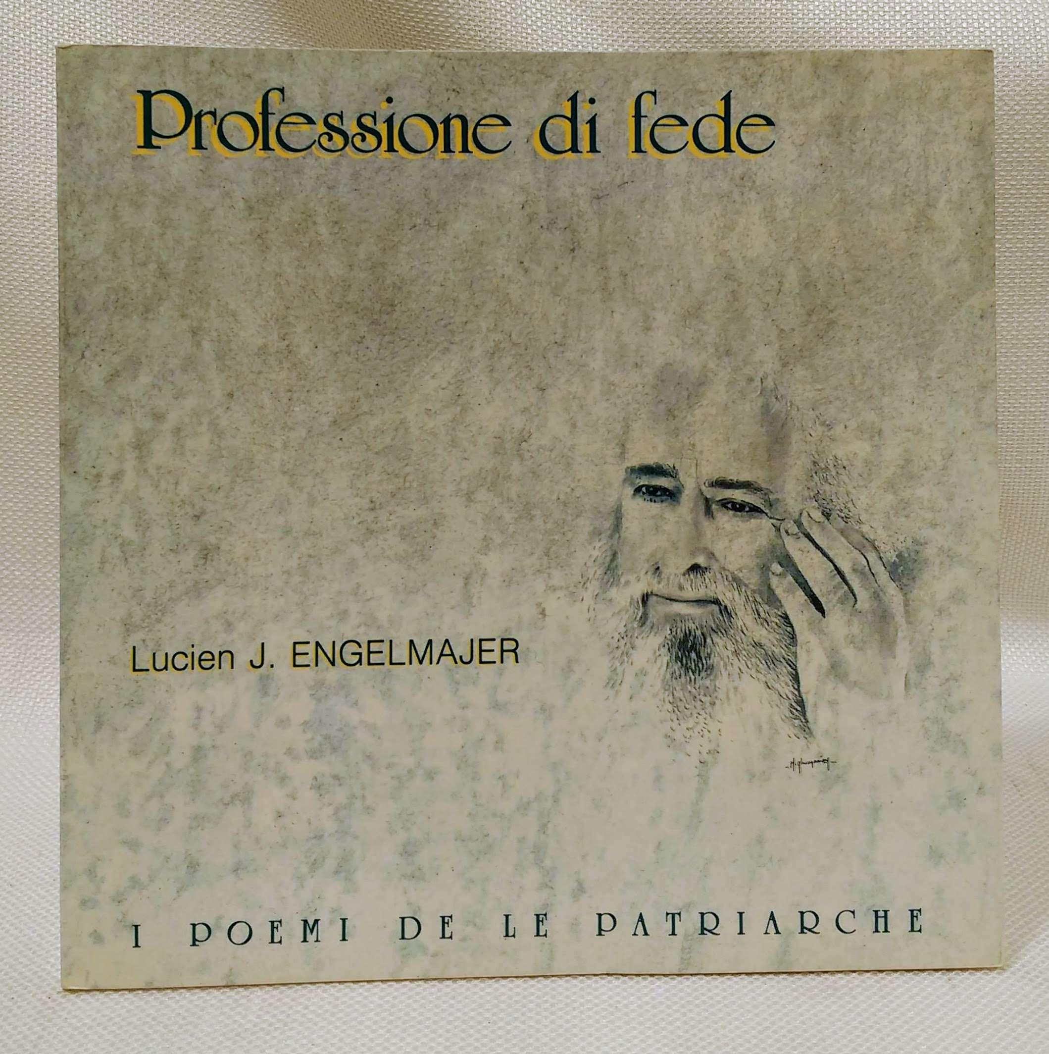 Professione di fede, Engelmajer, Lucien J.
