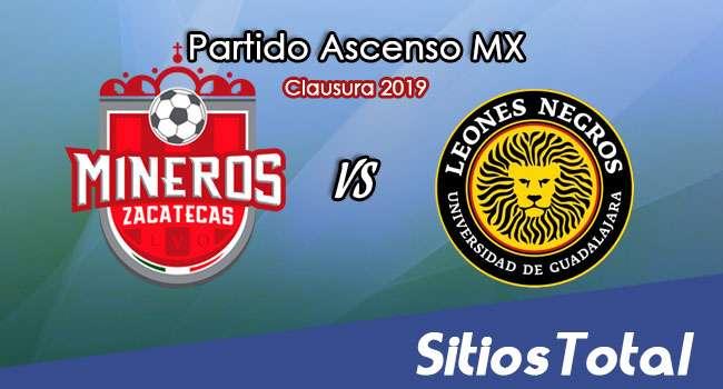 Ver Mineros de Zacatecas vs Leones Negros en Vivo – Ascenso MX en su Torneo de Apertura 2019