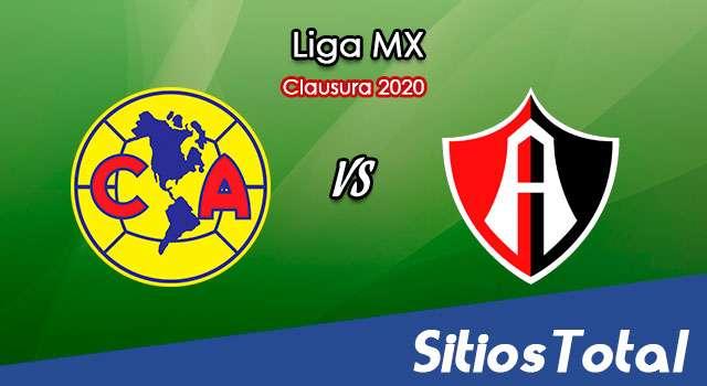 Ver América vs Atlas en Vivo – Clausura 2020 de la Liga MX