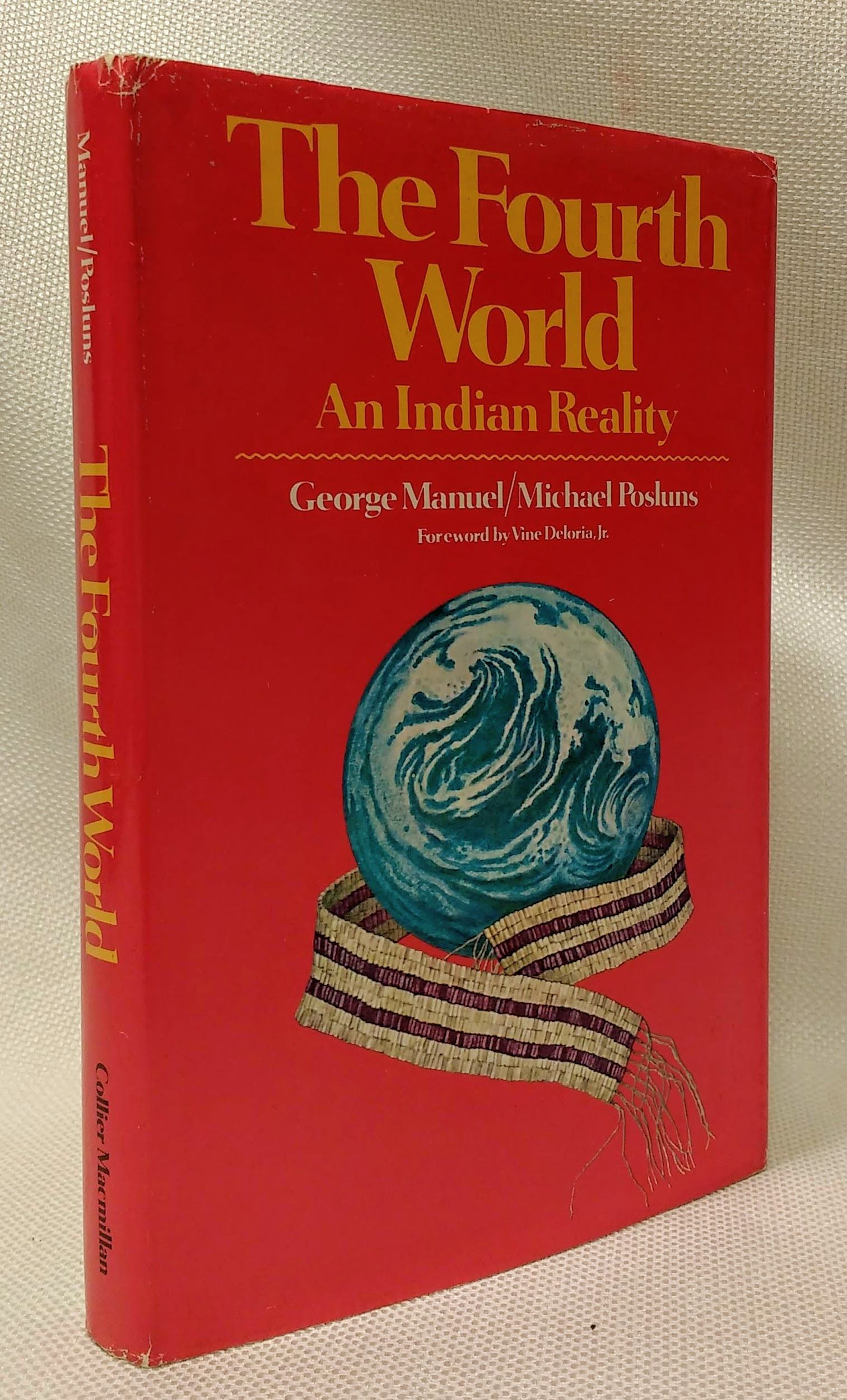 The fourth world: An Indian reality, Manuel, George