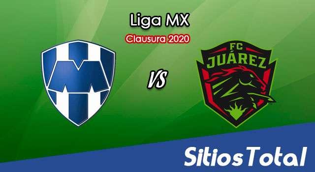 Ver Monterrey vs FC Juarez en Vivo – Clausura 2020 de la Liga MX