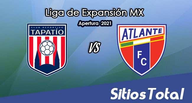 Tapatío vs Atlante en Vivo – Canal de TV, Fecha, Horario, MxM, Resultado – J9 de Apertura 2021 de la  Liga de Expansión MX
