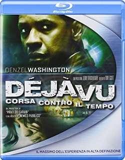 Deja Vu - Corsa Contro Il Tempo (2006).avi BDRip AC3 640 kbps 5.1 iTA