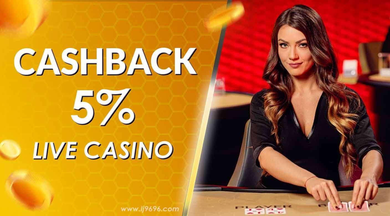 Cashback Live Casino 5%