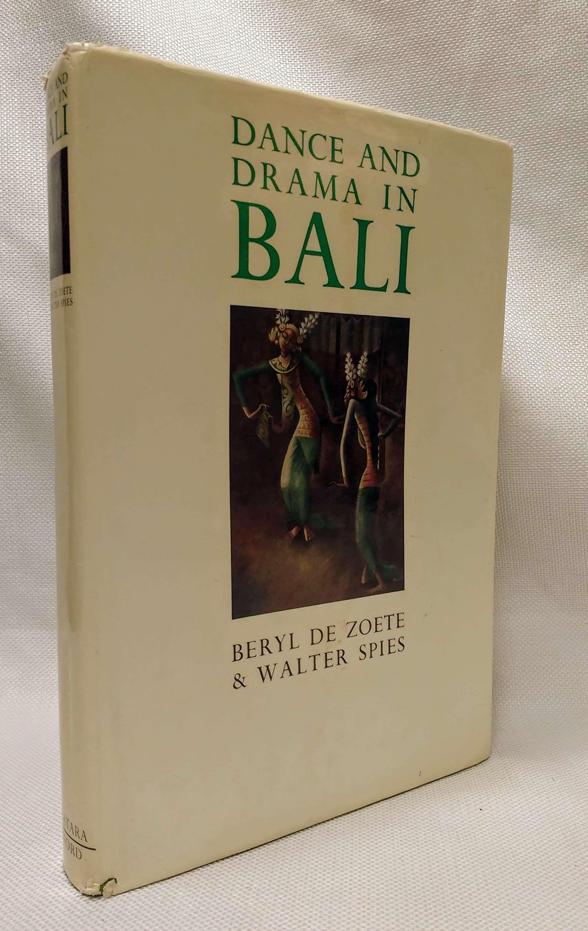 Dance and Drama in Bali, De Zoete, Beryl & Spies, Walter; Waley, Arthur [preface]