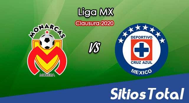 Ver Monarcas Morelia vs Cruz Azul en Vivo – Clausura 2020 de la Liga MX
