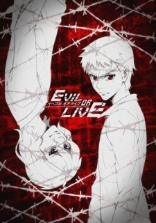 Evil or Live's Cover Image