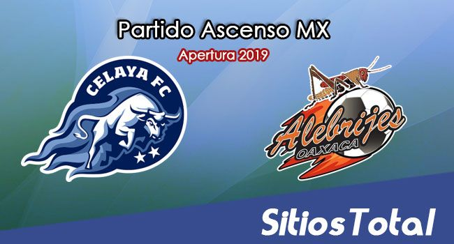 Ver Celaya vs Alebrijes de Oaxaca en Vivo – Semifinal Ida – Ascenso MX en su Torneo de Apertura 2019