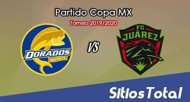 Dorados de Sinaloa vs FC Juarez en Vivo – Ida Cuartos de Final – Copa MX – Miércoles 12 de Febrero del 2020