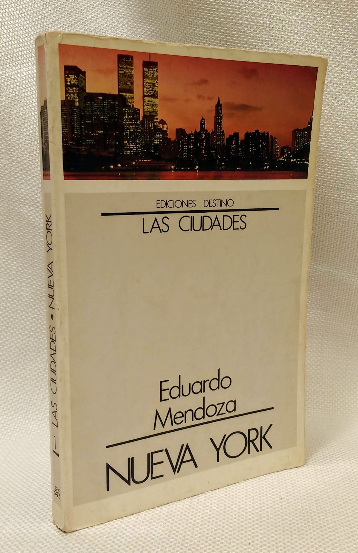 Nueva York (Las ciudades) (Spanish Edition), Mendoza, Eduardo