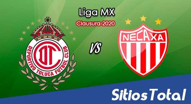Ver Toluca vs Necaxa en Vivo – Clausura 2020 de la Liga MX