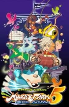 Monster Farm 5: Circus Caravan OVA - Kessei!! Orcoro Circus's Cover Image