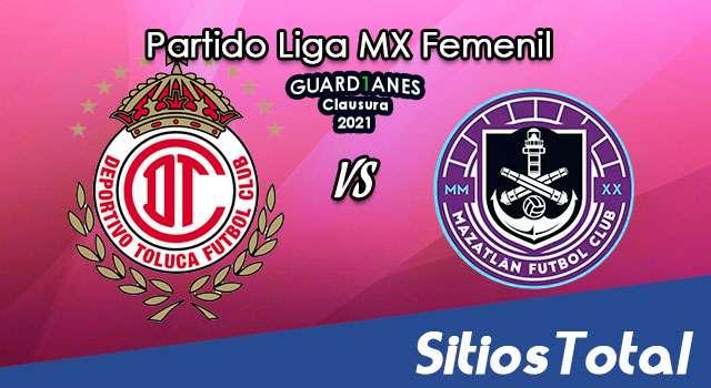 Toluca vs Mazatlán FC en Vivo – Transmisión por TV, Fecha, Horario, MxM, Resultado – J14 de Guardianes 2021 de la Liga MX Femenil