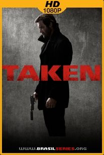Taken Busca Implacável 2ª Temporada WEB-DL 1080p Dual Áudio