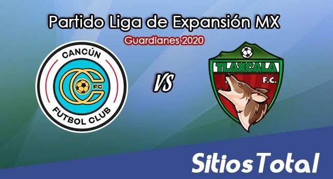 Cancún FC vs Tlaxcala FC en Vivo – Liga de Expansión MX – Guardianes 2020 – Jueves 26 de Noviembre del 2020