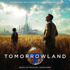 Michael Giacchino: Tomorrowland (Original Motion Picture Soundtrack) (2015) Mp3 320kbps