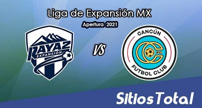 Raya2 vs Cancún FC en Vivo – Canal de TV, Fecha, Horario, MxM, Resultado – J1 de Guardianes Apertura 2021 de la  Liga de Expansión MX