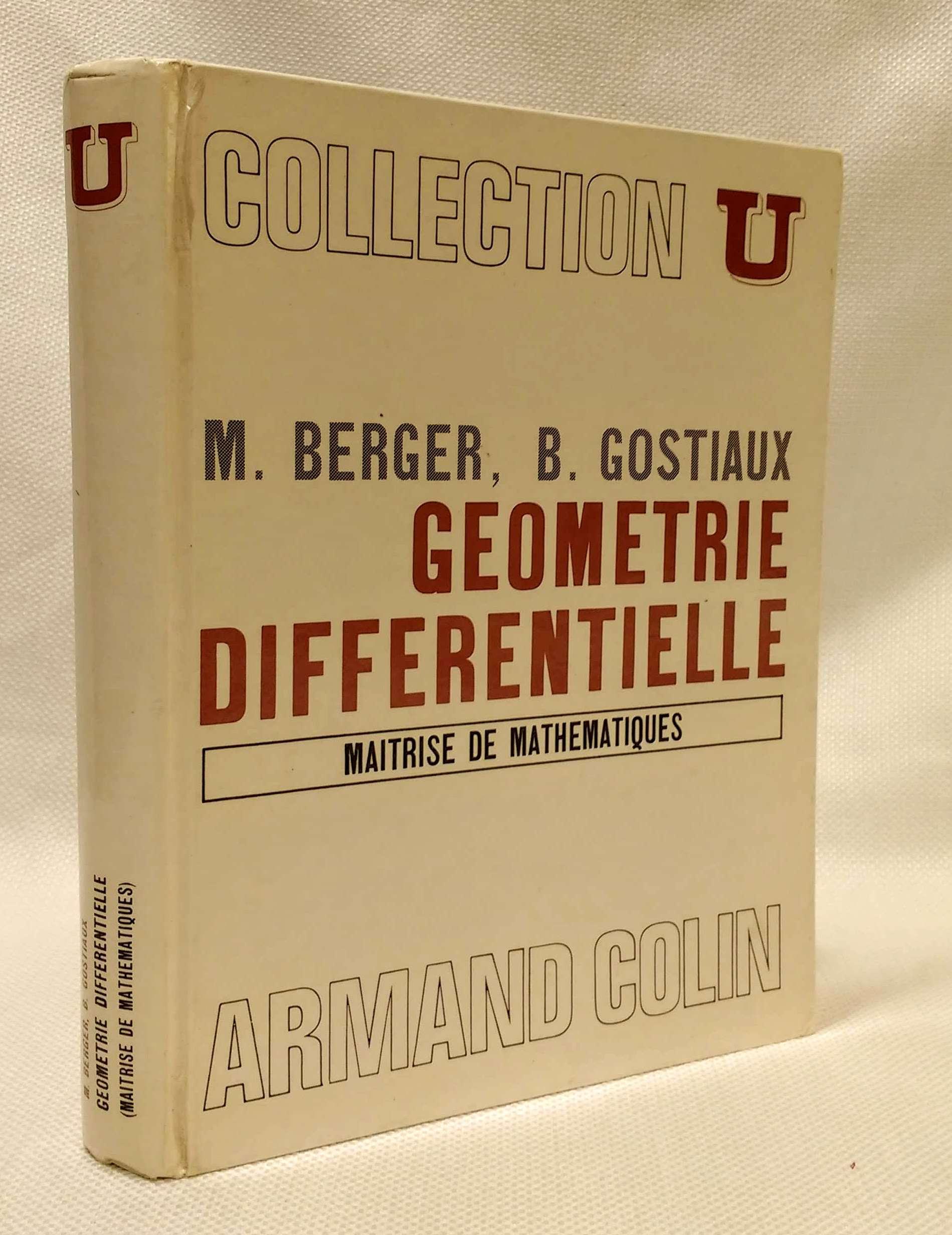 Geometrie Differentielle Maitrise De Mathematiques, Berger, Marcel; Gostiaux, Bernard
