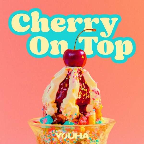 YOUHA (유하) – Cherry On Top MP3
